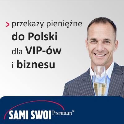 Sami Swoi Premium – przelewy do Polski dla biznesu