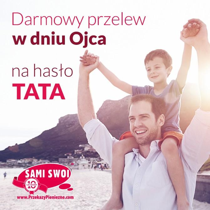 Przelew do Polski za darmo z okazji Dnia Ojca