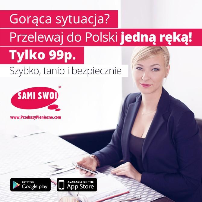 Nowa, lepsza aplikacja mobilna Sami Swoi. Przelewy do Polski tylko 99p.