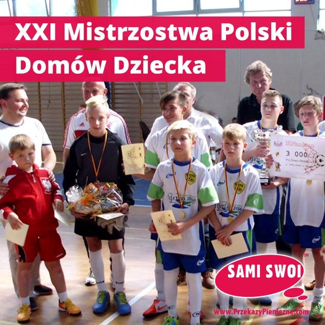 XXI Mistrzostwa Polski Domów Dziecka w Halowej Piłce Nożnej im. Kazimierza Deyny