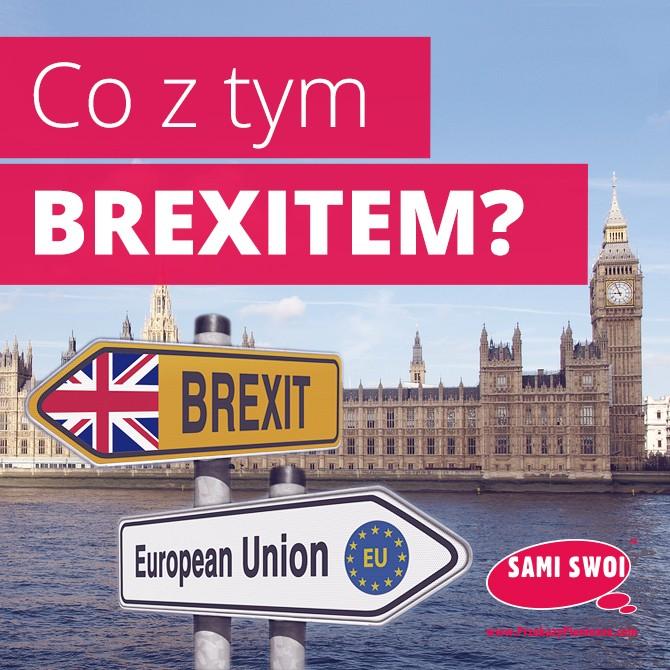 Co z tym Brexitem?