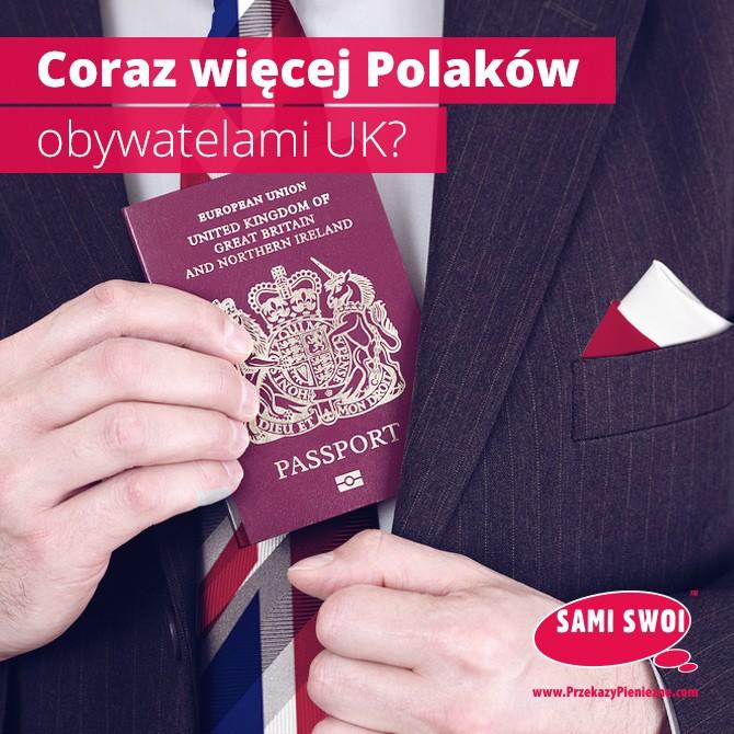 Coraz więcej Polaków chce brytyjskiego obywatelstwa?