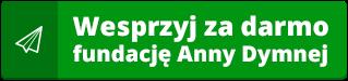Wesprzyj za darmo fundację Anny Dymnej