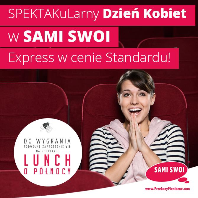 SPEKTAKuLarny Dzień Kobiet w Sami Swoi!