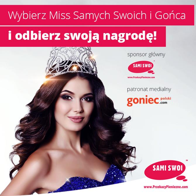 Wybierz Miss Samych Swoich i Gońca 2017!