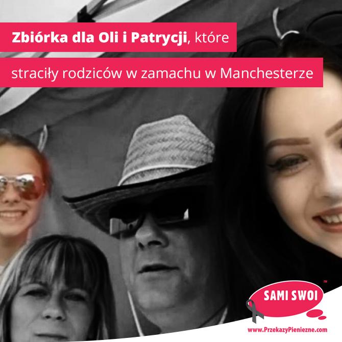 Zbiórka dla Oli i Patrycji, które straciły rodziców w zamachu w Manchesterze