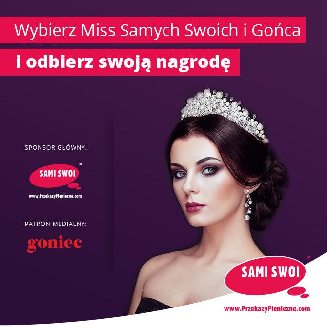 Miss Samych Swoich i Gońca 2018!