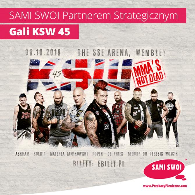 Sami Swoi Przekazy Pieniężne Partnerem Strategicznym Gali KSW 45.