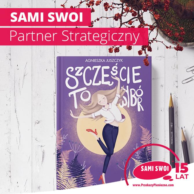 """Sami Swoi ,,Szczęście to wybór"""""""