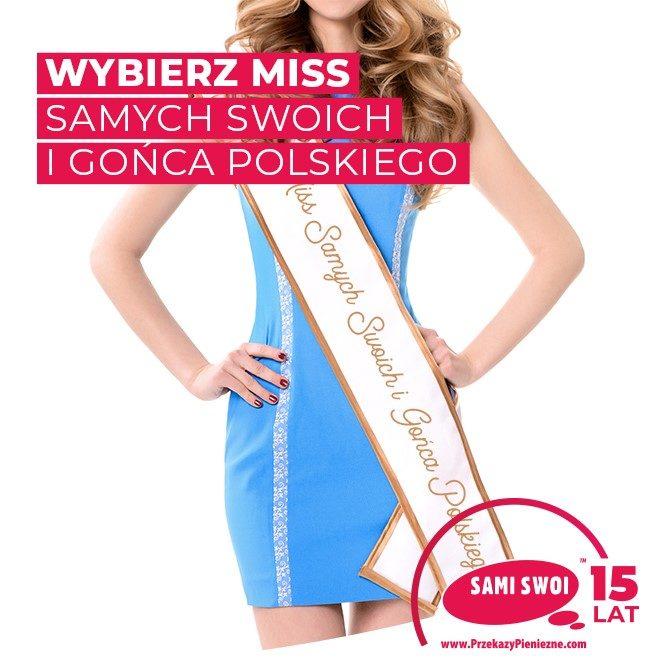 """Zagłosuj na Miss Samych Swoich i """"Gońca Polskiego"""""""