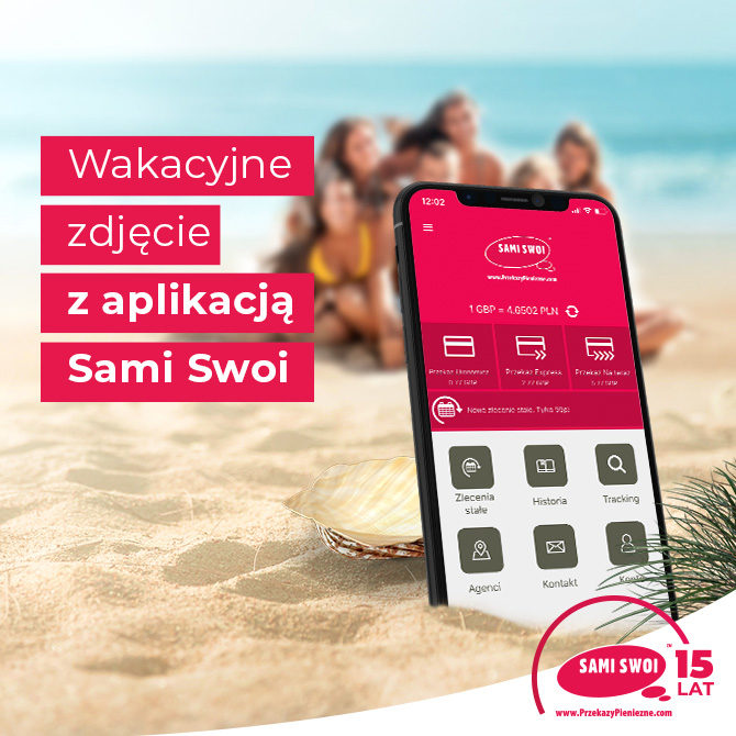 Wakacje z aplikacja Sami Swoi