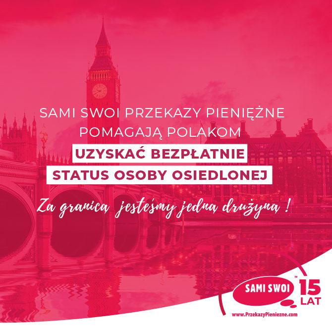 Settled Status za DARMO z Sami Swoi PrzekazyPieniężne.com!