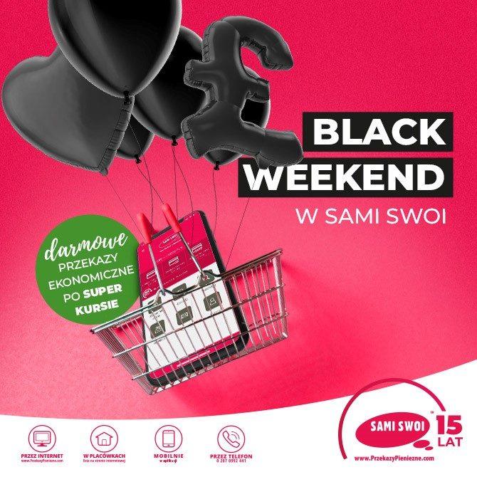 Black Weekend z Sami Swoi!