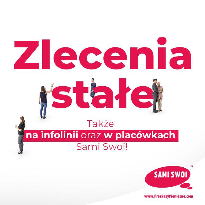 Zlecenia stałe – także w placówkach i na infolinii Sami Swoi.