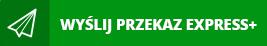 wyslij przekaz do polski express+