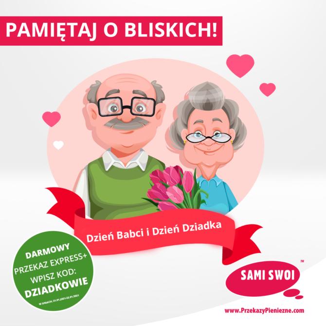 Dzień Babci i Dzień Dziadka w Sami Swoi! Darmowy przekaz Express+!